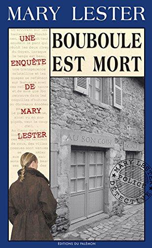 Bouboule est mort: Enquête à Saint-Brieuc (Les enquêtes de Mary Lester t. 28) par Jean Failler