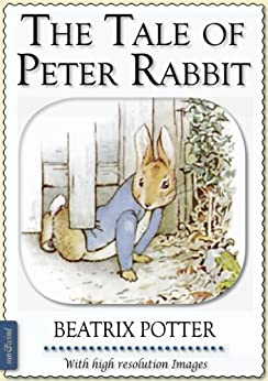 Beatrix Potter: The Tale of Peter Rabbit (illustrated) (English Edition) von [Potter, Beatrix]