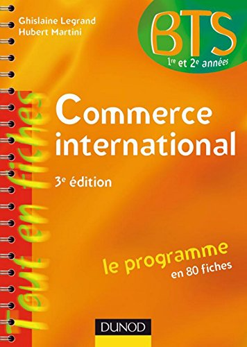 Commerce international : Le programme en 80 fiches (BTS Commerce International t. 1)