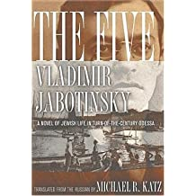 [(The Five: A Novel of Jewish Life in Turn-of-the-Century Odessa)] [Author: Vladimir Jabotinsky] published on (April, 2005)