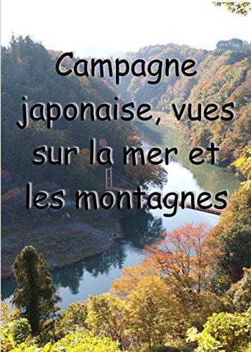 Couverture du livre Campagne japonaise, vues sur la mer et les montagnes