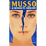 Je Reviens Te Chercher (French Edition) by Guillaume Musso (2010-04-01)