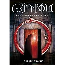 La bruja de la estirpe (Grimpow 2) (Serie Infinita)