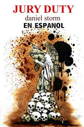 Jury Duty  en Español por daniel storm