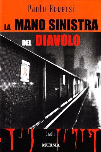 Paolo Roversi: »La mano sinistra del diavolo« auf Bücher Rezensionen