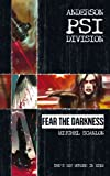 Anderson Psi Division - Fear the Darkness by Mitchel Scanlon front cover