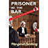 Prisoner At The Bar (The Midge Carrington Mysteries Book 1)