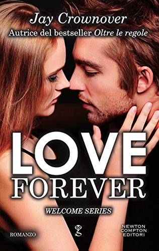 Love Forever (Welcome Series Vol. 3) di [Crownover, Jay]