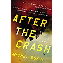 After the Crash: A Novel by Michel Bussi (2016-01-05)