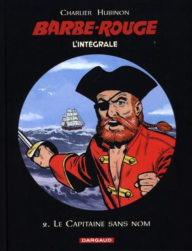 Barbe-Rouge (2) : Barbe-Rouge : l'intégrale
