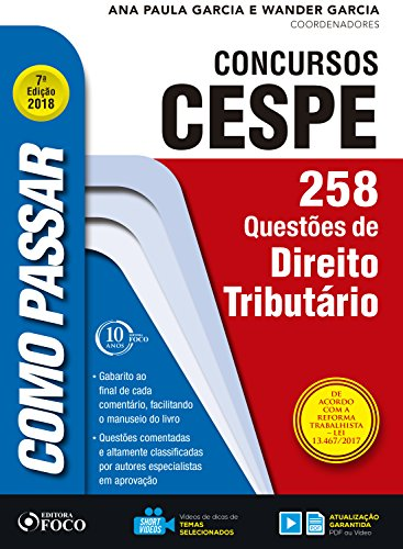 Como passar em concursos CESPE: direito tributário: 258 questões de direito tributário (Portuguese Edition) por Wander Garcia