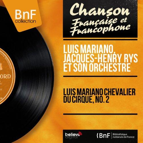 Luis Mariano chevalier du cirque, no. 2 (Mono version)