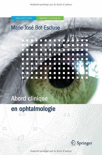 Abord Clinique en Ophtalmologie (French Edition) by Marie-Jos???? Bot-Escluse (2013-04-08)