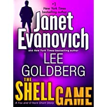 The Shell Game: A Fox and O'Hare Short Story (Kindle Single)