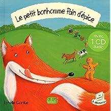 LE PETIT BONHOMME PAIN D'EPICE + CD