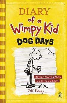 Dog Days (Diary of a Wimpy Kid book 4) by [Kinney, Jeff]