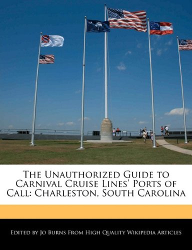 the-unauthorized-guide-to-carnival-cruise-lines-ports-of-call-charleston-south-carolina