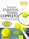 Image de Essential Tennis Completo: Tutto quello che devi sapere sulle tecniche essenziali