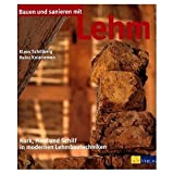 Bauen und sanieren mit Lehm: Kork, Hanf und Schilf in modernen Lehmbautechniken