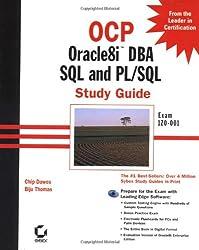 OCP, Oracle 8i DBA SQL and PL/SQL, w. CD-ROM: Oracle8i DBA SQL and PL/SQL Study Guide (OCP study guide)