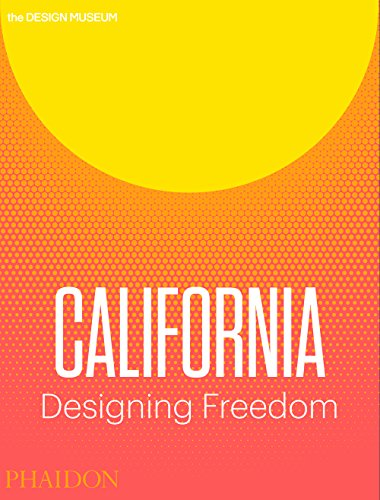 California. Designing Freedom