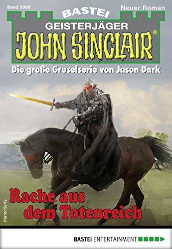 John Sinclair 2088 - Horror-Serie: Rache aus dem Totenreich
