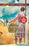 The Road to Love & Hearts in the Highlands: The Road to Love\Hearts in the Highlands