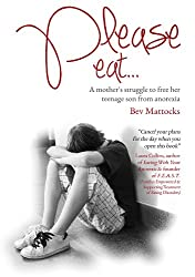 Please eat… A mother's struggle to free her teenage son from anorexia