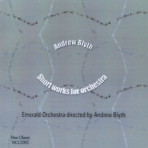 Short Works for Orchestra - Andrew Short
