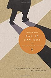 Day In Day Out: A Novel