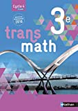 Transmath 3e - Grand format - Nouveau programme 2016