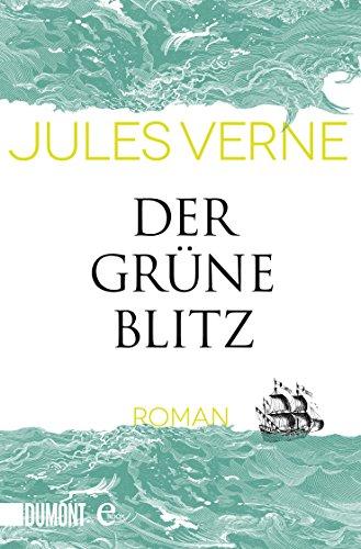 (Der grüne Blitz: Roman (Taschenbücher))