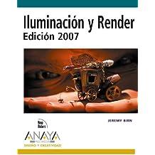 Iluminación y render 2007 / Digital Lighting and Rendering