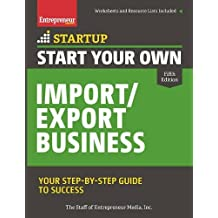Start Your Own Import/Export Business: Your Step-by-Step Guide to Success