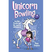 ‏‪Unicorn Bowling (Phoebe and Her Unicorn Series Book 9): Another Phoebe and Her Unicorn Adventure (Volume 9)‬‏
