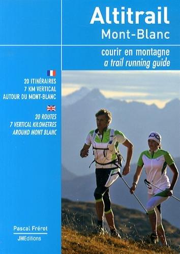 Altitrail Mont-Blanc : Courir en montagne