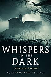 Whispers In The Dark by Jonathan Aycliffe (2014-10-16)