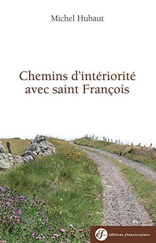 Livre Chemins d'intériorité avec François d'Assise pdf, epub
