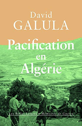Pacification en Algérie par David Galula