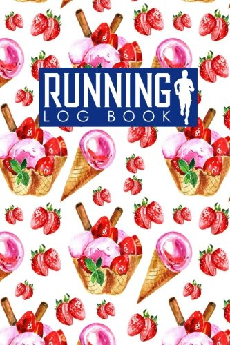 Running Log Book: Runners Journal Template, Running Journals For Women, Running Training Schedule, Track Distance, Time, Speed, Weather, Calories & Heart Rate: Volume 12 por Rogue Plus Publishing