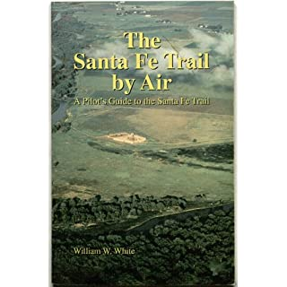 Santa Fe Trail by Air