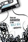 Con un cassette y un BOLI BIC par José A. Gómez Iglesias