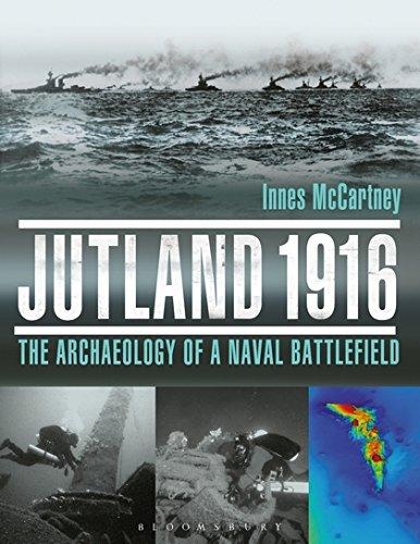 Jutland 1916: The Archaeology of a Naval Battlefield por Innes McCartney