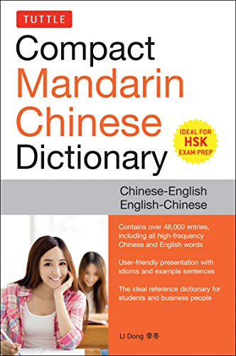 Tuttle Compact Mandarin Chinese Dictionary: Chinese-English English-Chinese [all Hsk Levels, Fully Romanized] Li Compact
