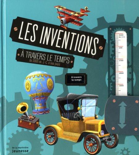 Les Inventions à travers le temps par Oldrich Ruzicka