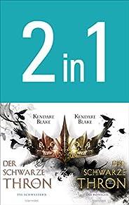 Der Schwarze Thron: Die Schwestern / Die Königin (2in1-Bundle): Zwei Romane in einem Band (Der Schwarze Thron