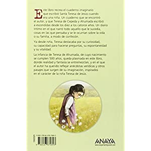 Para siempre: Cuaderno secreto de la niña Teresa de Jesús (Literatura Juvenil (A Partir De 12 Años) - Leer Y Pensar-Selección)