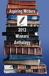 Aspiring Writers 2012 Winners Anthology