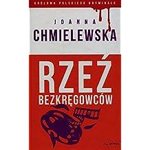 Krolowa polskiego kryminalu 36 Rzez bezkregowcow