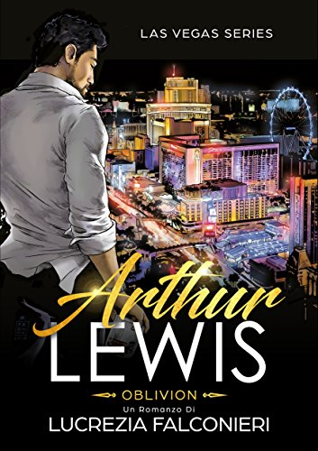 Arthur Lewis: Oblivion (Las Vegas Series Vol. 1)